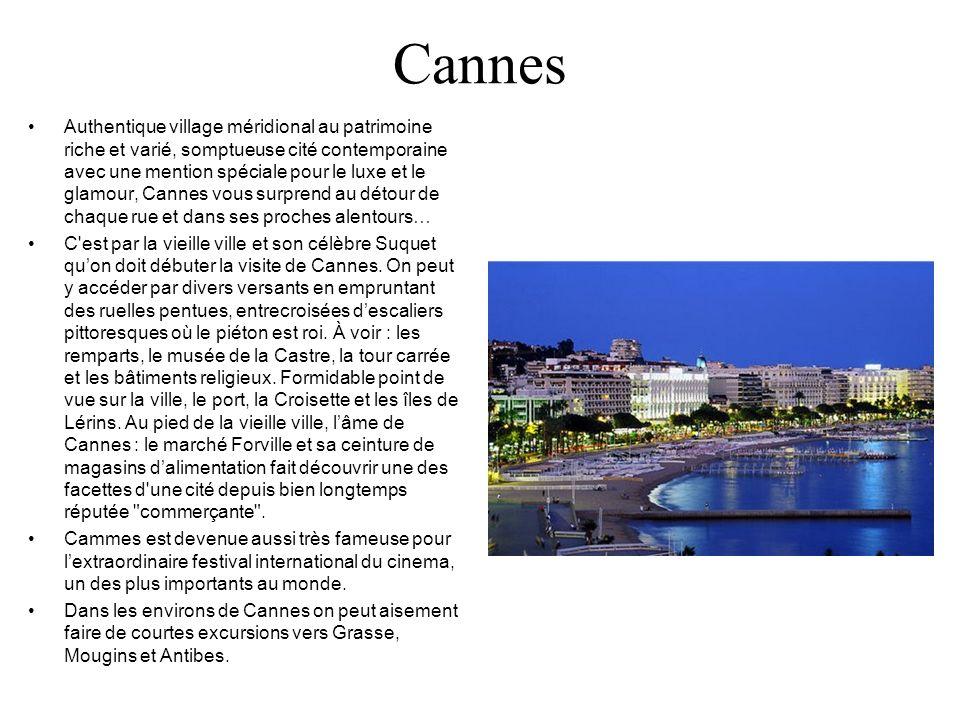 Cannes Authentique village méridional au patrimoine riche et varié, somptueuse cité contemporaine avec une mention spéciale pour le luxe et le glamour