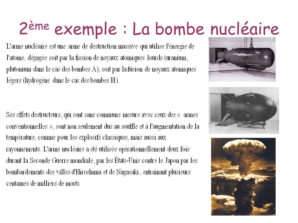 2 ème exemple : La bombe nucléaire
