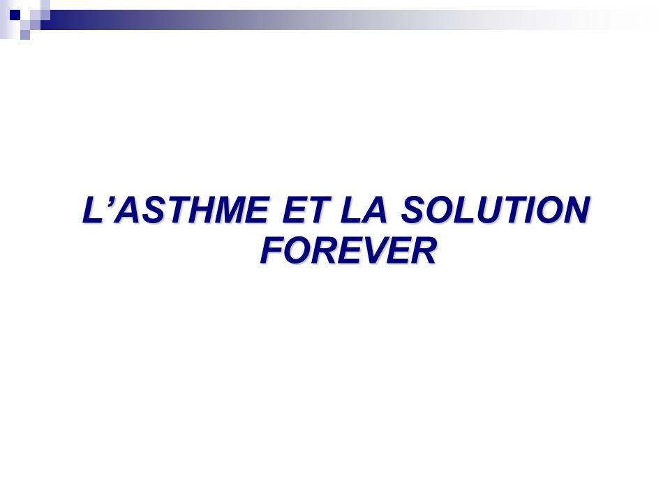 PLAN 1. La Définition de lAsthme 2. Les Causes 3. Le Mécanisme 4. Le Traitement 5. La Solution FLP