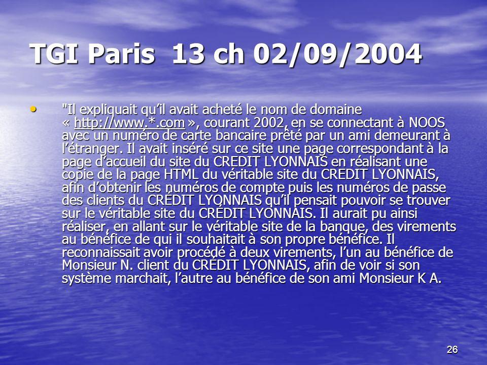 26 TGI Paris 13 ch 02/09/2004