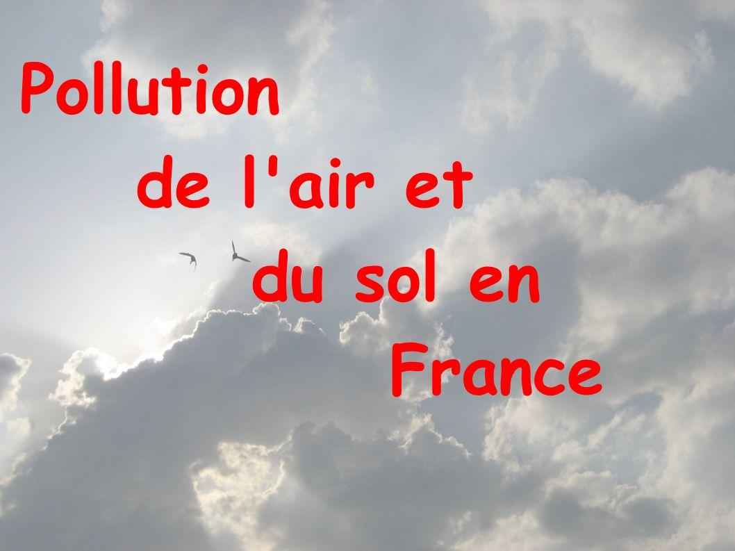 Pollution de l'air et du sol en France