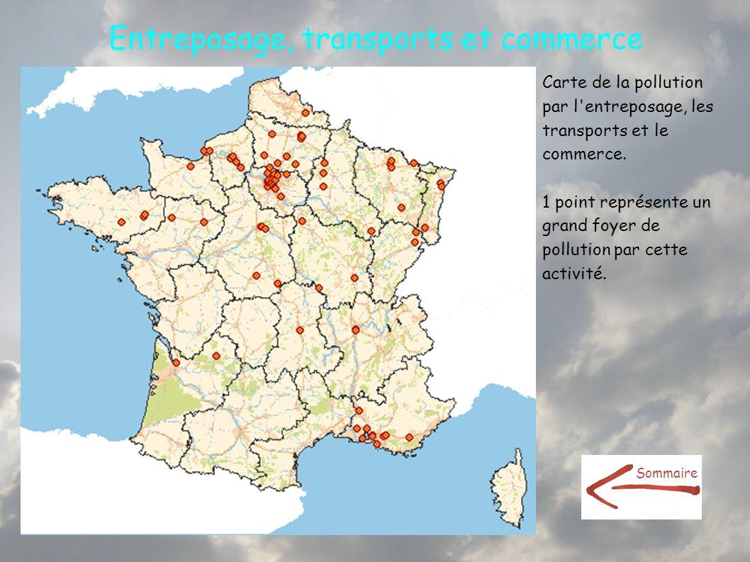 Entreposage, transports et commerce Carte de la pollution par l'entreposage, les transports et le commerce. 1 point représente un grand foyer de pollu