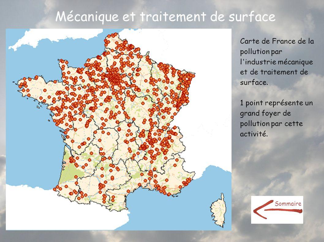 Mécanique et traitement de surface Carte de France de la pollution par l'industrie mécanique et de traitement de surface. 1 point représente un grand