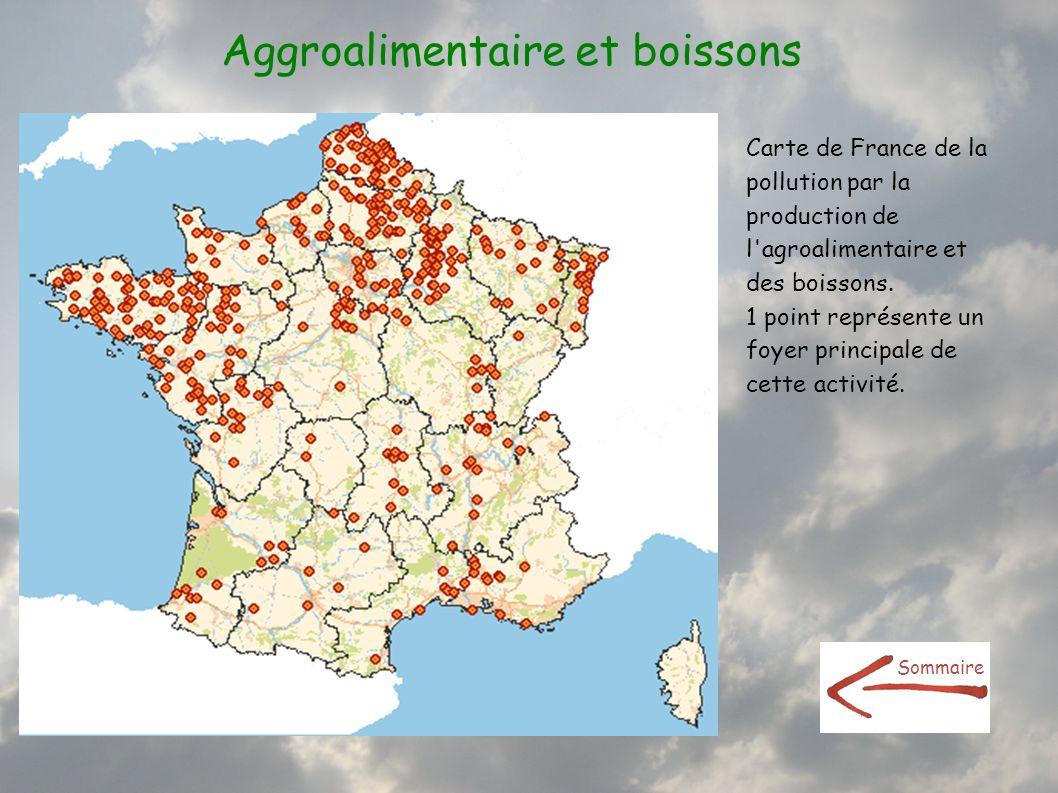 Aggroalimentaire et boissons Carte de France de la pollution par la production de l'agroalimentaire et des boissons. 1 point représente un foyer princ