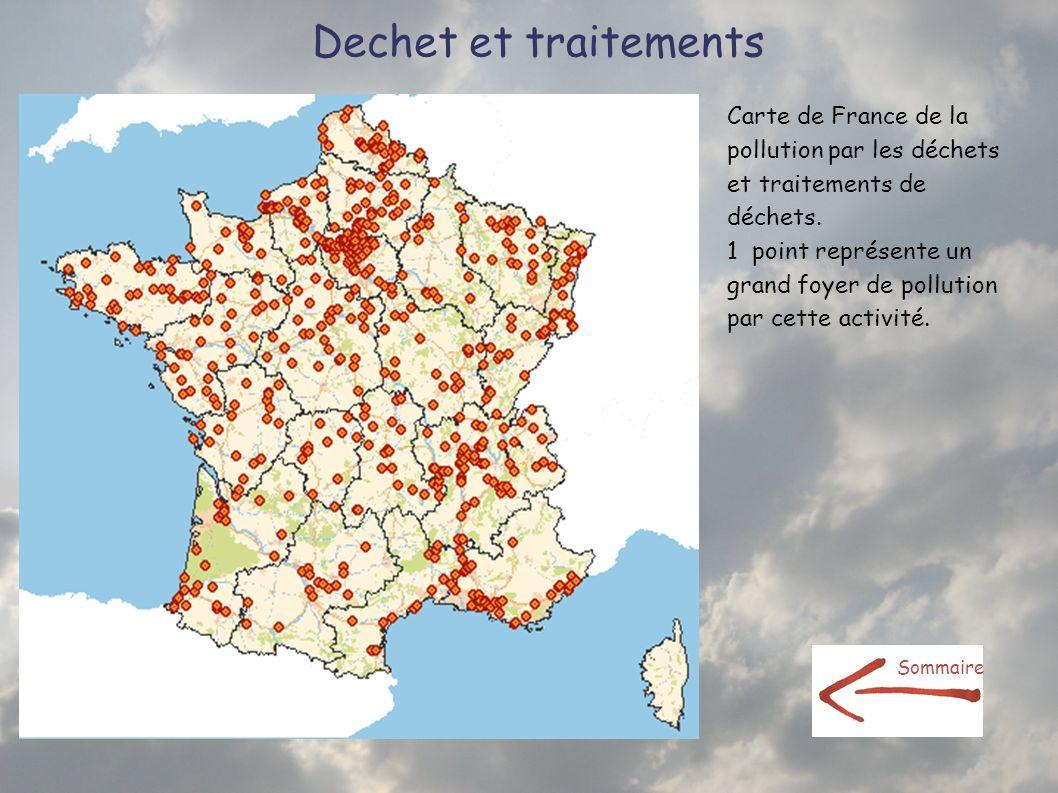 Dechet et traitements Carte de France de la pollution par les déchets et traitements de déchets. 1 point représente un grand foyer de pollution par ce