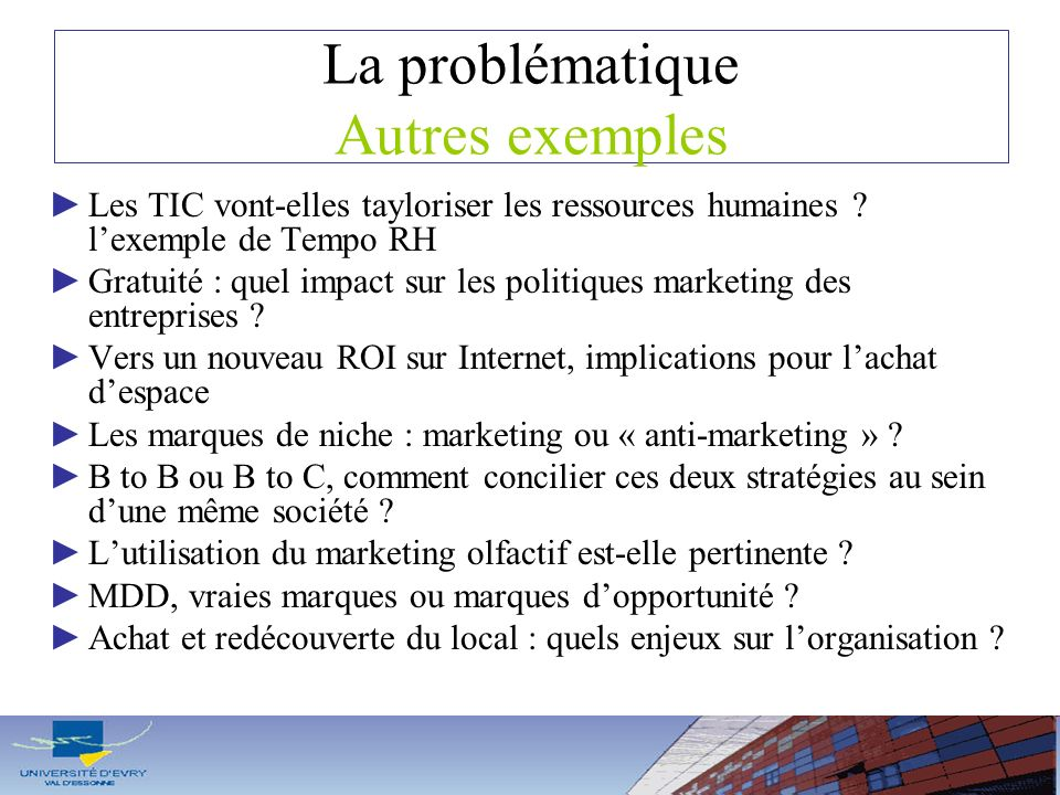 La problématique Autres exemples Les TIC vont-elles tayloriser les ressources humaines ? lexemple de Tempo RH Gratuité : quel impact sur les politique