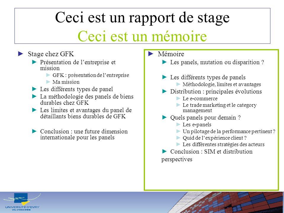 Ceci est un rapport de stage Ceci est un mémoire Stage chez GFK Présentation de lentreprise et mission GFK : présentation de lentreprise Ma mission Le