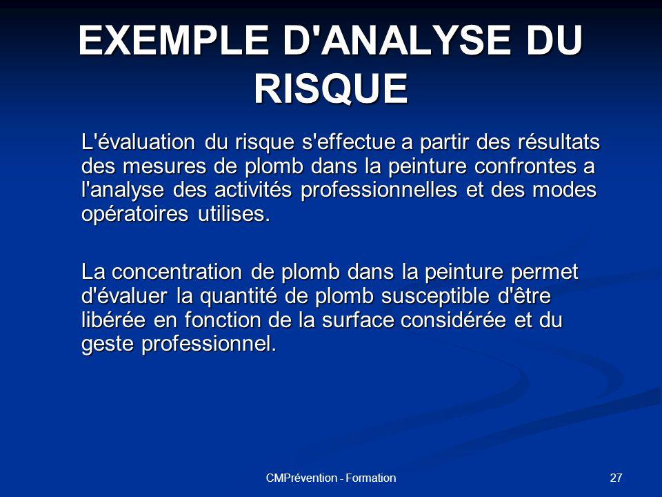 26CMPrévention - Formation Dans le cadre du diagnostic on retiendra les valeurs de référence suivante :