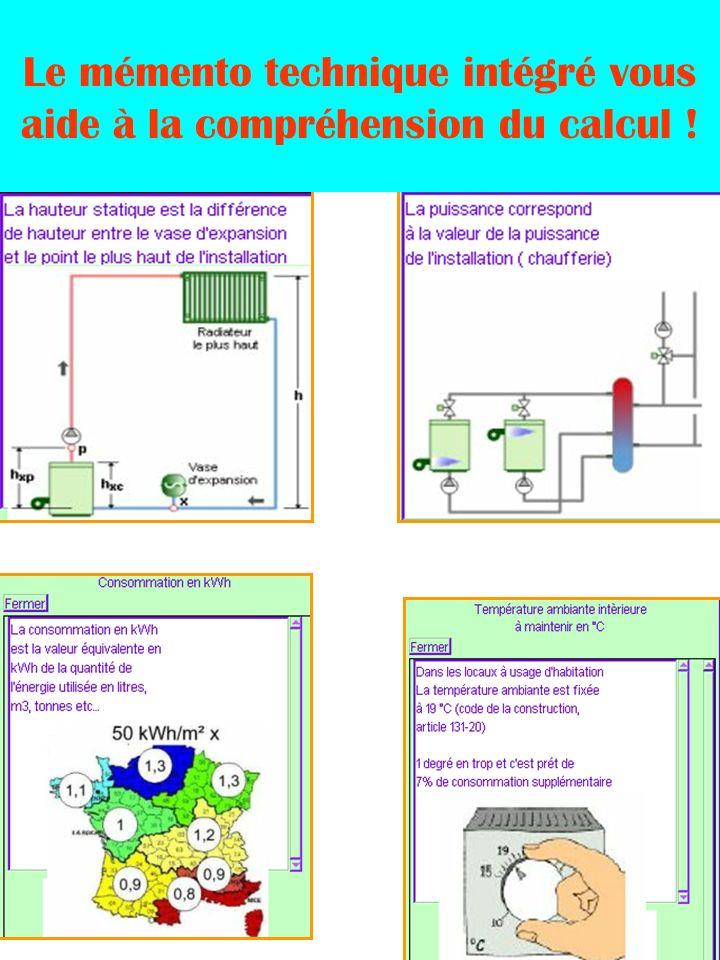 Le mémento technique intégré vous aide à la compréhension du calcul !