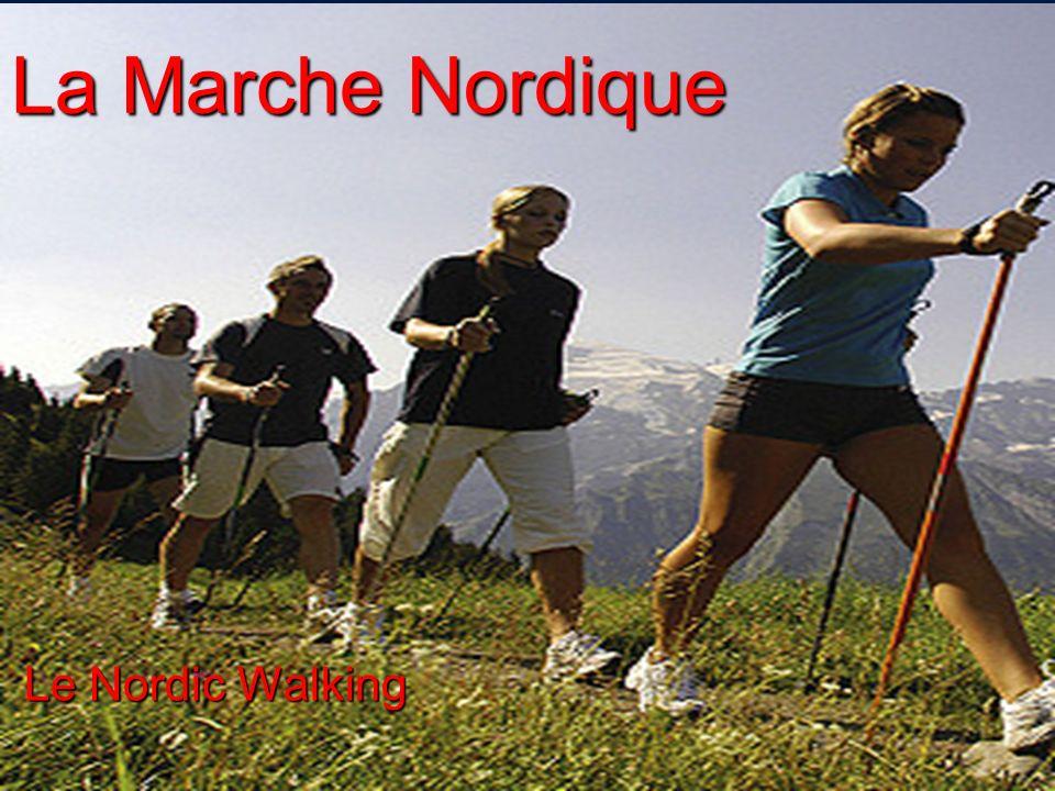 La Marche Nordique Le Nordic Walking Le Nordic Walking