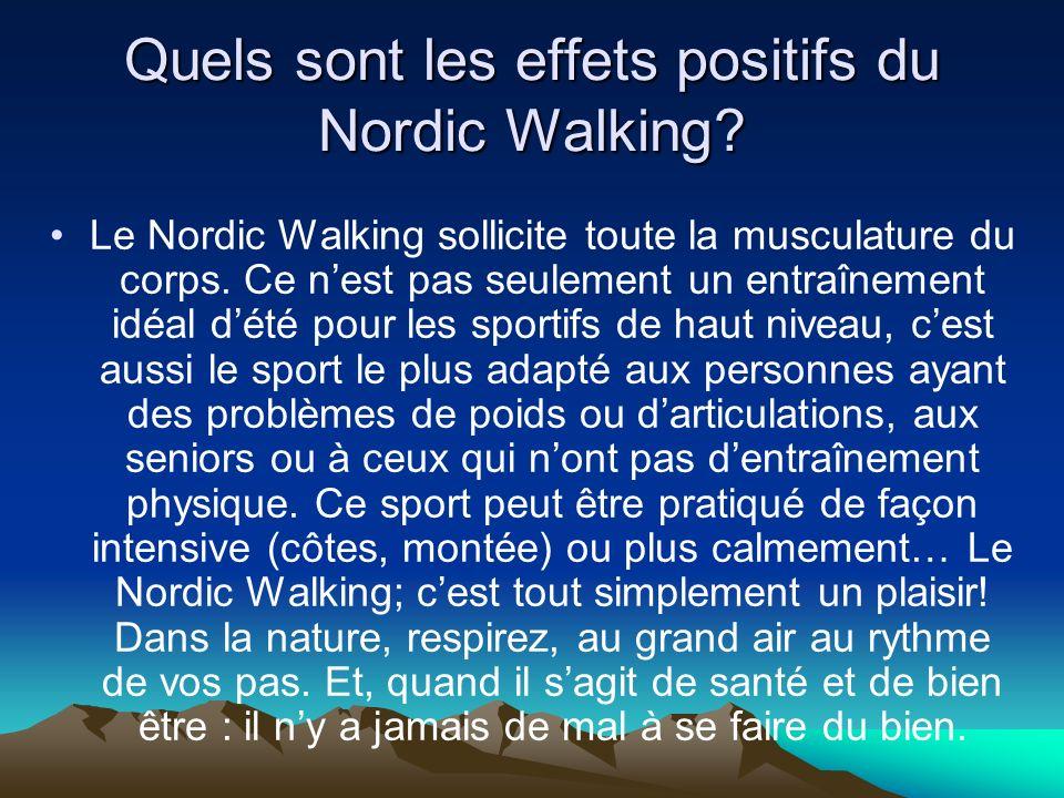 Quels sont les effets positifs du Nordic Walking.