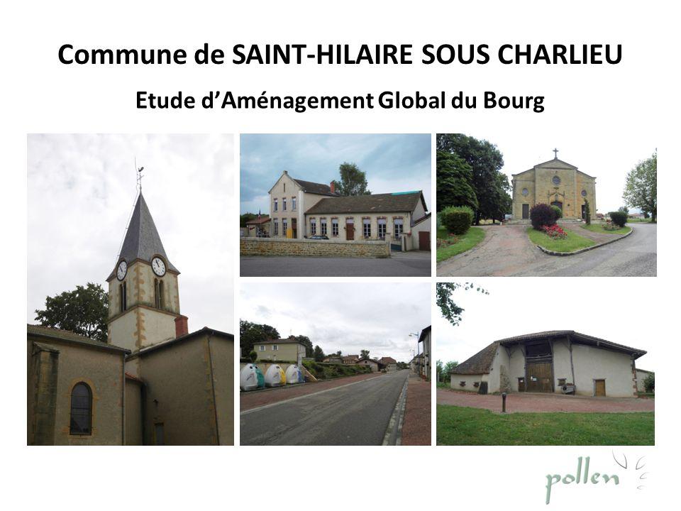 Commune de SAINT-HILAIRE SOUS CHARLIEU E tude d A ménagement G lobal du B ourg