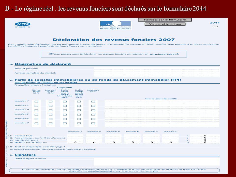 12 B - Le régime réel : les revenus fonciers sont déclarés sur le formulaire 2044