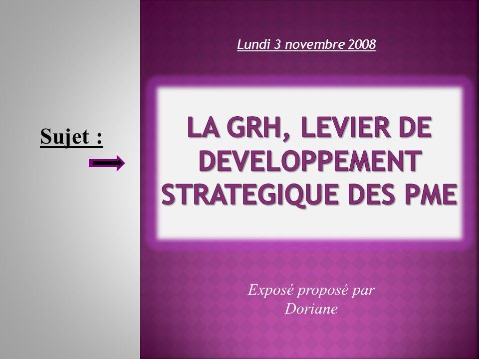 Lundi 3 novembre 2008 Exposé proposé par Doriane Sujet :