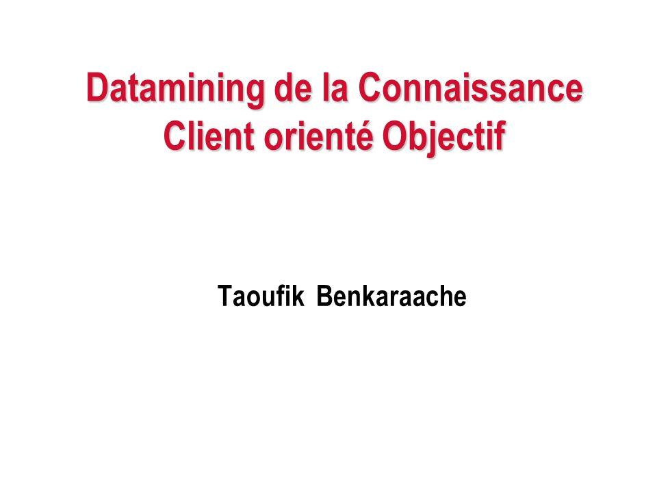 Plan 1.Quest ce que le Datamining . 2.