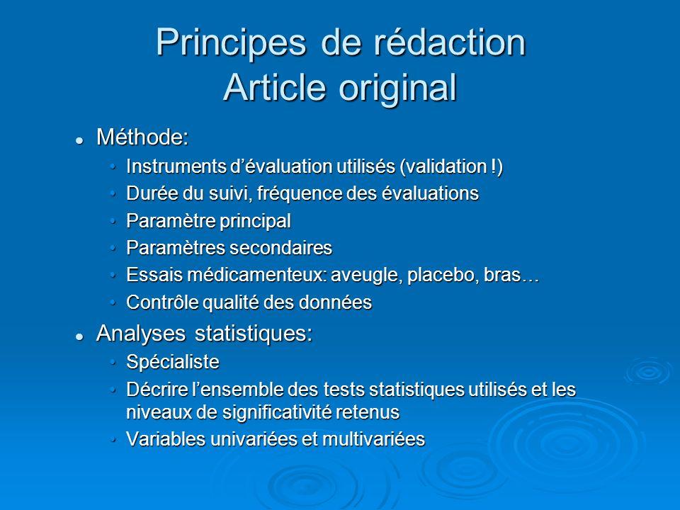 Principes de rédaction Article original Méthode: Méthode: Instruments dévaluation utilisés (validation !)Instruments dévaluation utilisés (validation