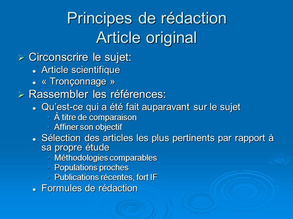 Principes de rédaction Article original Circonscrire le sujet: Circonscrire le sujet: Article scientifique Article scientifique « Tronçonnage » « Tron