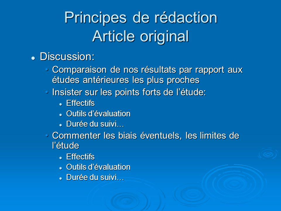 Principes de rédaction Article original Discussion: Discussion: Comparaison de nos résultats par rapport aux études antérieures les plus prochesCompar