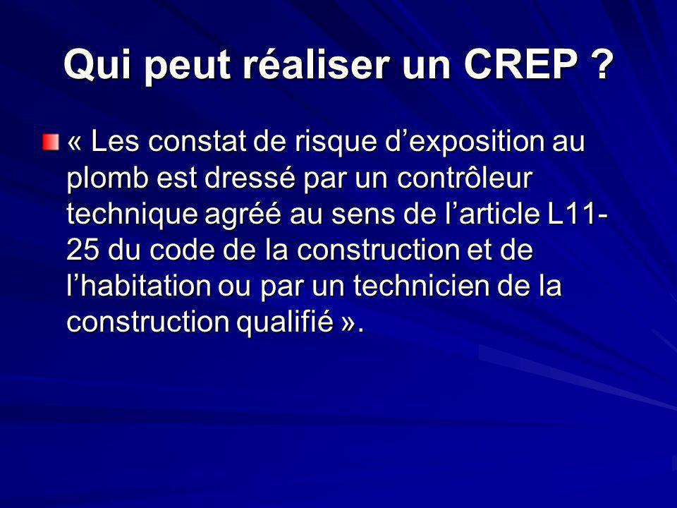 Qui peut réaliser un CREP .
