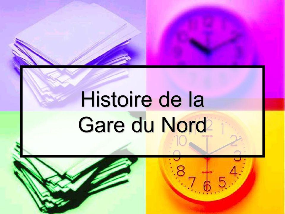 Histoire de la Gare du Nord