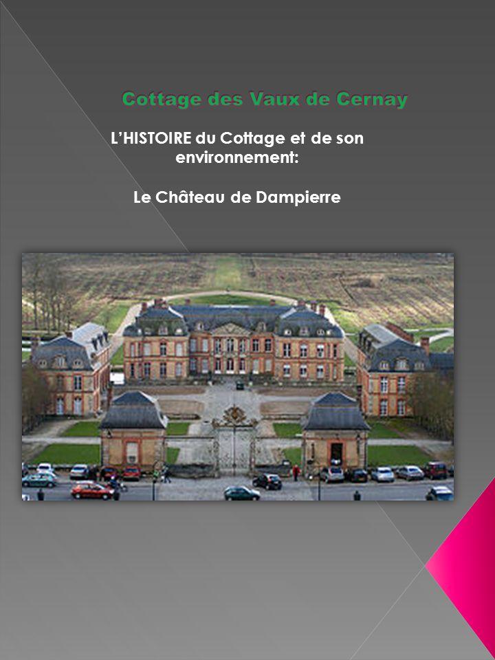 LHISTOIRE du Cottage et de son environnement: Le Château de Dampierre