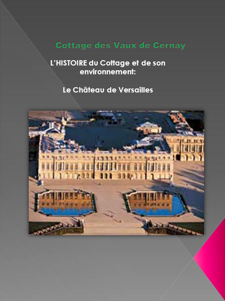 LHISTOIRE du Cottage et de son environnement: Le Château de Versailles