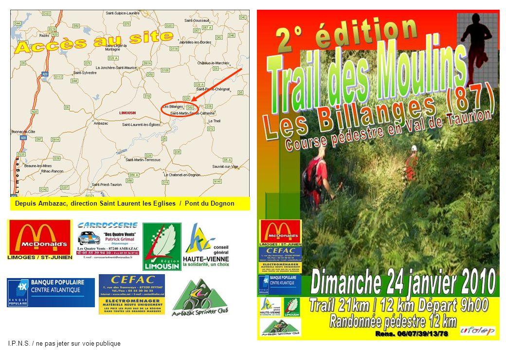 Depuis Ambazac, direction Saint Laurent les Eglises / Pont du Dognon I.P.N.S. / ne pas jeter sur voie publique