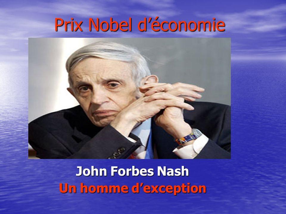 Prix Nobel déconomie John Forbes Nash Un homme dexception