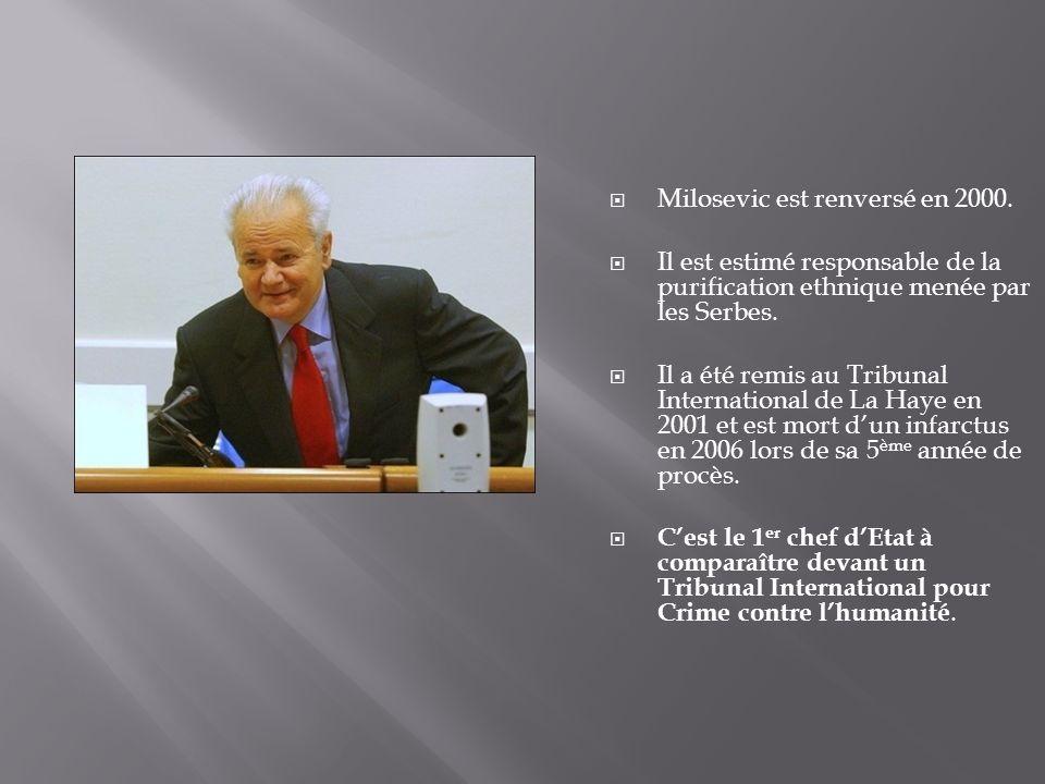Milosevic est renversé en 2000.