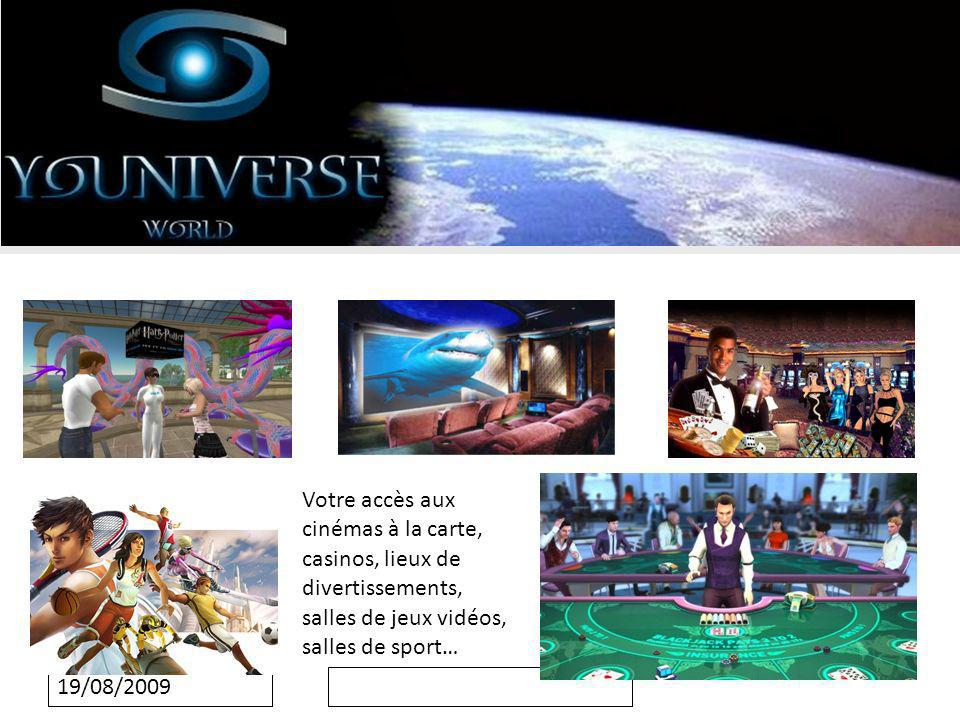 19/08/2009 Votre accès aux cinémas à la carte, casinos, lieux de divertissements, salles de jeux vidéos, salles de sport…