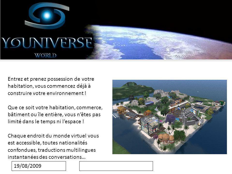 19/08/2009 Entrez et prenez possession de votre habitation, vous commencez déjà à construire votre environnement .