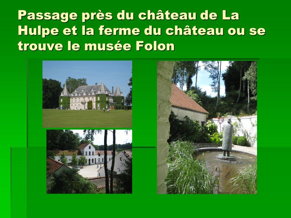 Passage près du château de La Hulpe et la ferme du château ou se trouve le musée Folon