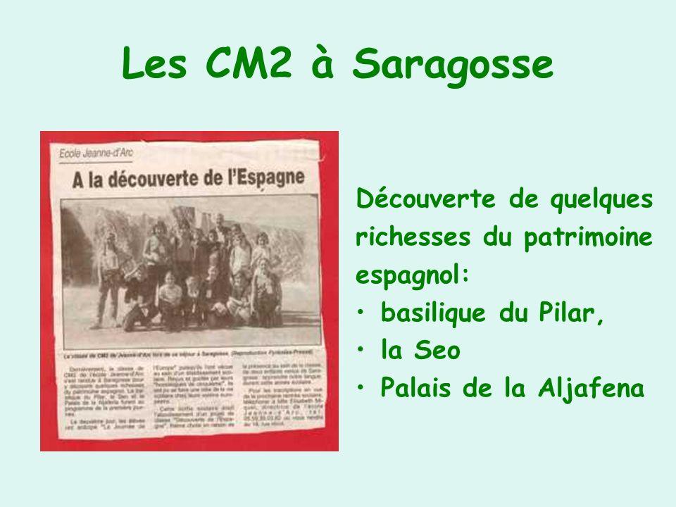 Les CM2 à Saragosse Découverte de quelques richesses du patrimoine espagnol: basilique du Pilar, la Seo Palais de la Aljafena