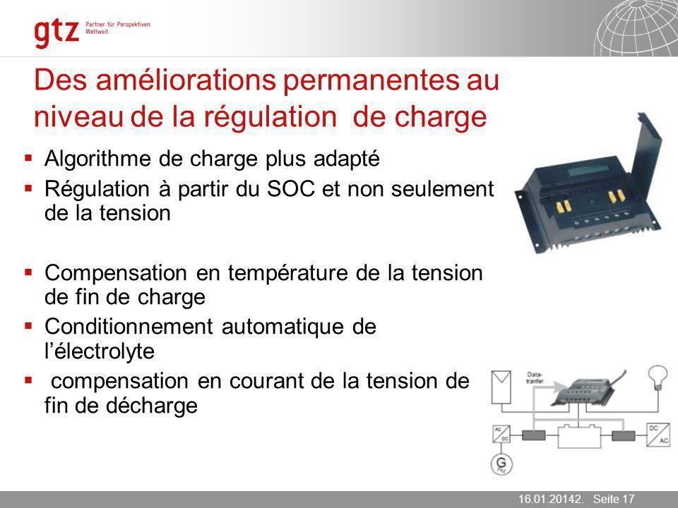 16.01.2014 Seite 17 Seite 1716.01.20142. März 2007 Des améliorations permanentes au niveau de la régulation de charge Algorithme de charge plus adapté