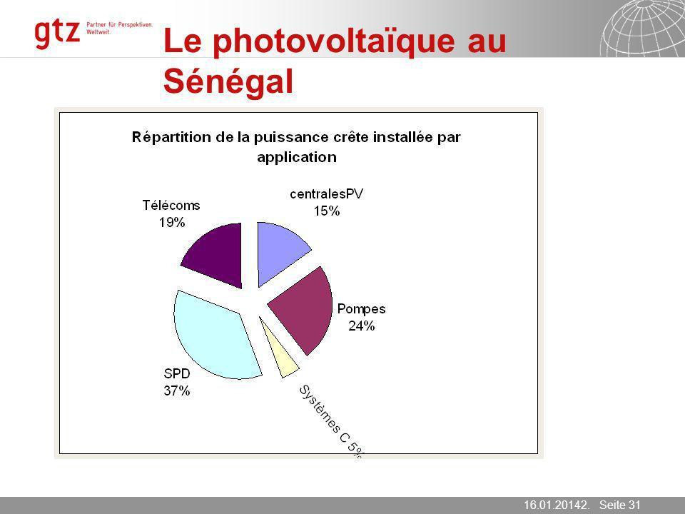 16.01.2014 Seite 31 Seite 3116.01.20142. März 2007 Le photovoltaïque au Sénégal