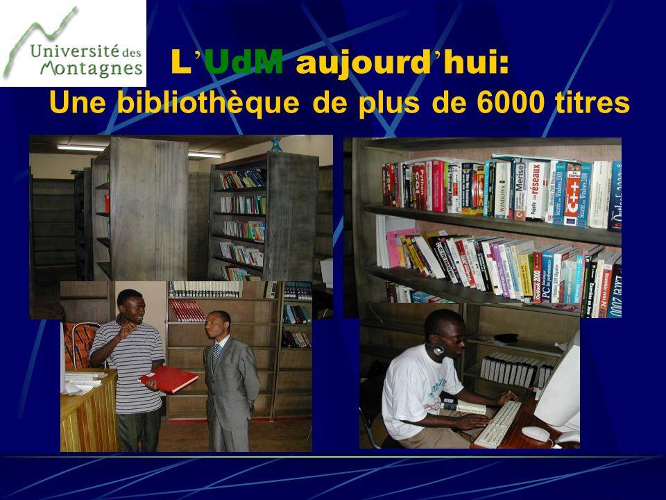 L UdM aujourd hui: Une bibliothèque de plus de 6000 titres