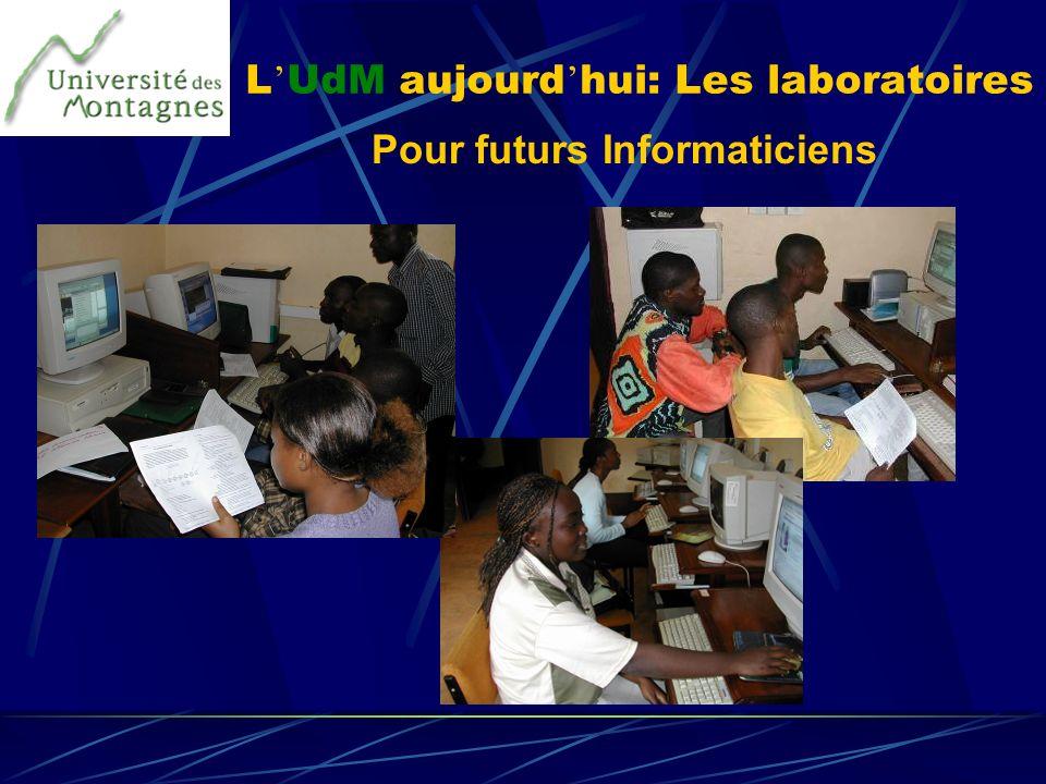 L UdM aujourd hui: Les laboratoires Pour futurs Informaticiens