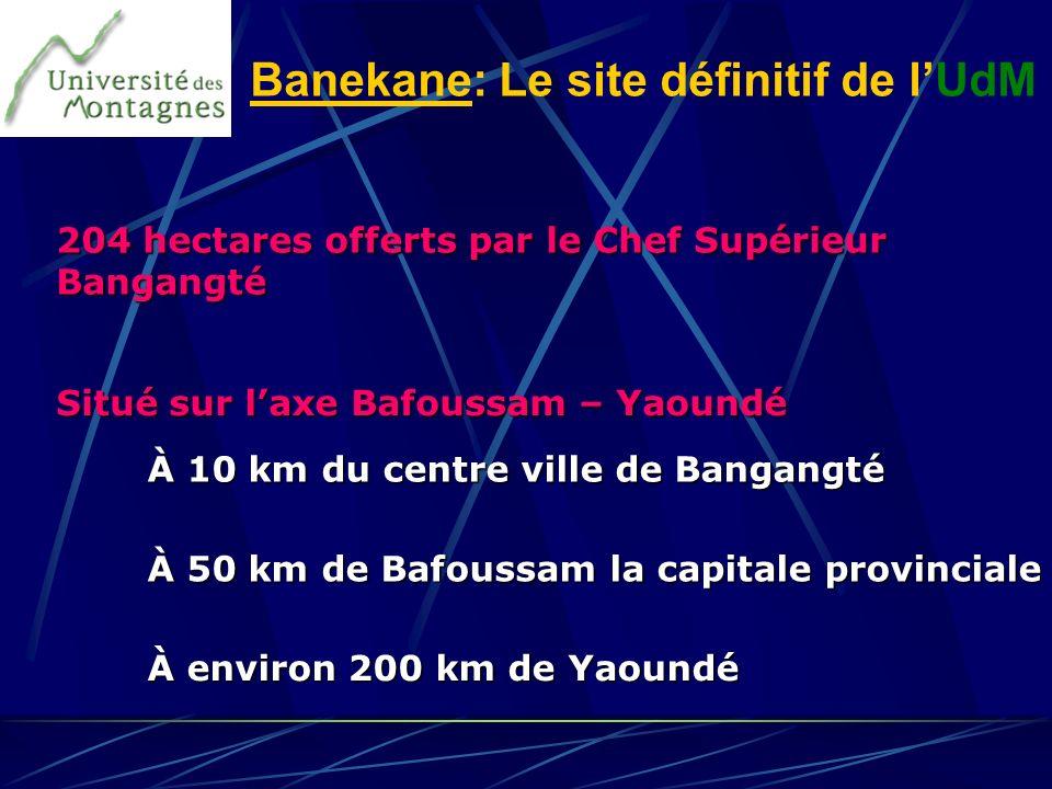 204 hectares offerts par le Chef Supérieur Bangangté À 10 km du centre ville de Bangangté À environ 200 km de Yaoundé Situé sur laxe Bafoussam – Yaoun