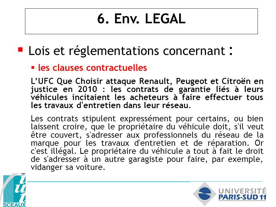 Lois et réglementations concernant : les clauses contractuelles LUFC Que Choisir attaque Renault, Peugeot et Citroën en justice en 2010 : les contrats