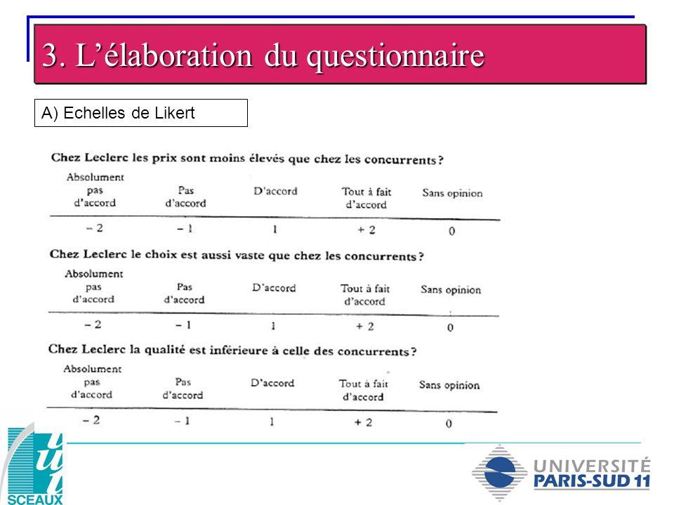 3. Lélaboration du questionnaire B) Echelles sémantiques