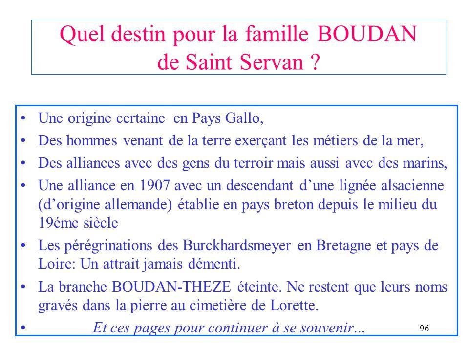 95 Les Boudan de Saint Servan: A cheval de part et dautre du Frémur Les BOUDAN sont de Saint Servan, de même que les TROCHON Des BOUDAN étaient instal