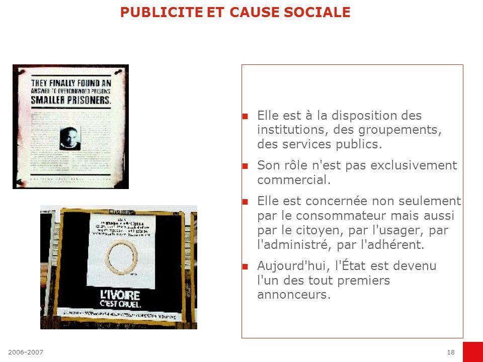 2006-200717 PUBLICITE A VISAGE DECOUVERT La publicité se différencie aussi de la propagande.
