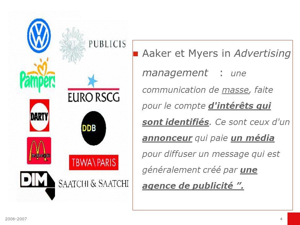 2006-20073 LES DEFINITIONS DE LA PUBLICITE action de rendre public 1830 : publicité ET essor de l industrialisation Petit Larousse : Ensemble des moye