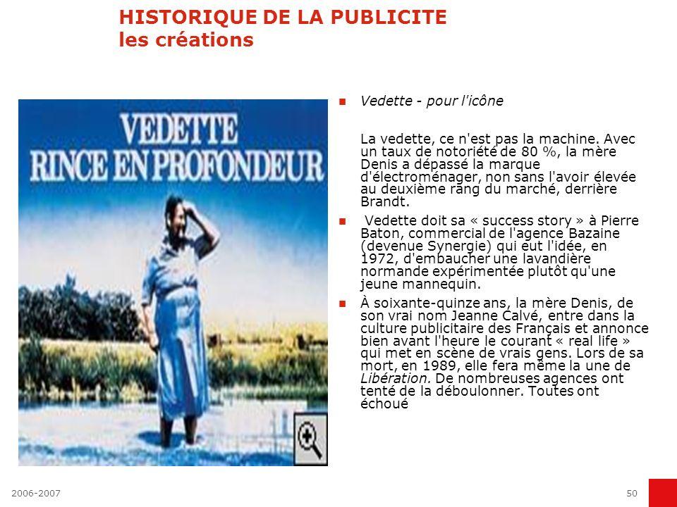 2006-200749 HISTORIQUE DE LA PUBLICITE les créations Cachou Lajaunie - pour le format Le spot Cachou Lajaunie est une suite de hasards heureux. Son fo