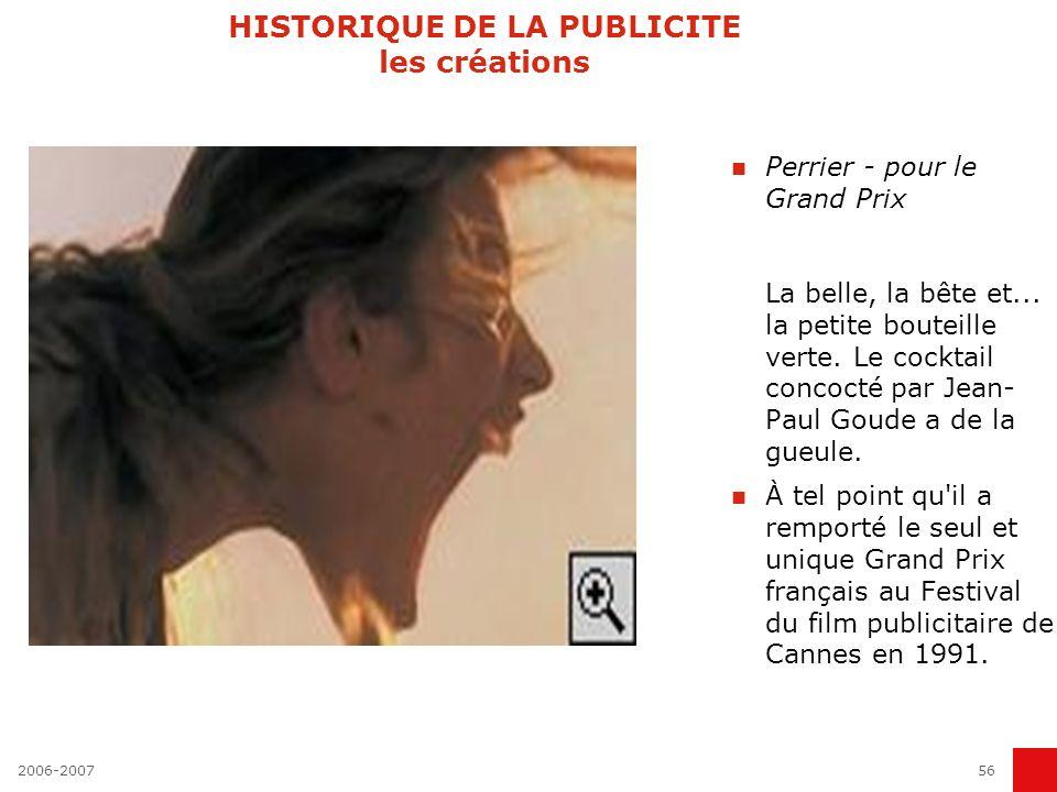 2006-200755 HISTORIQUE DE LA PUBLICITE les créations RATP - pour l'allitération T'as le ticket chic, t'as le ticket choc ». Le refrain de la RATP, tro