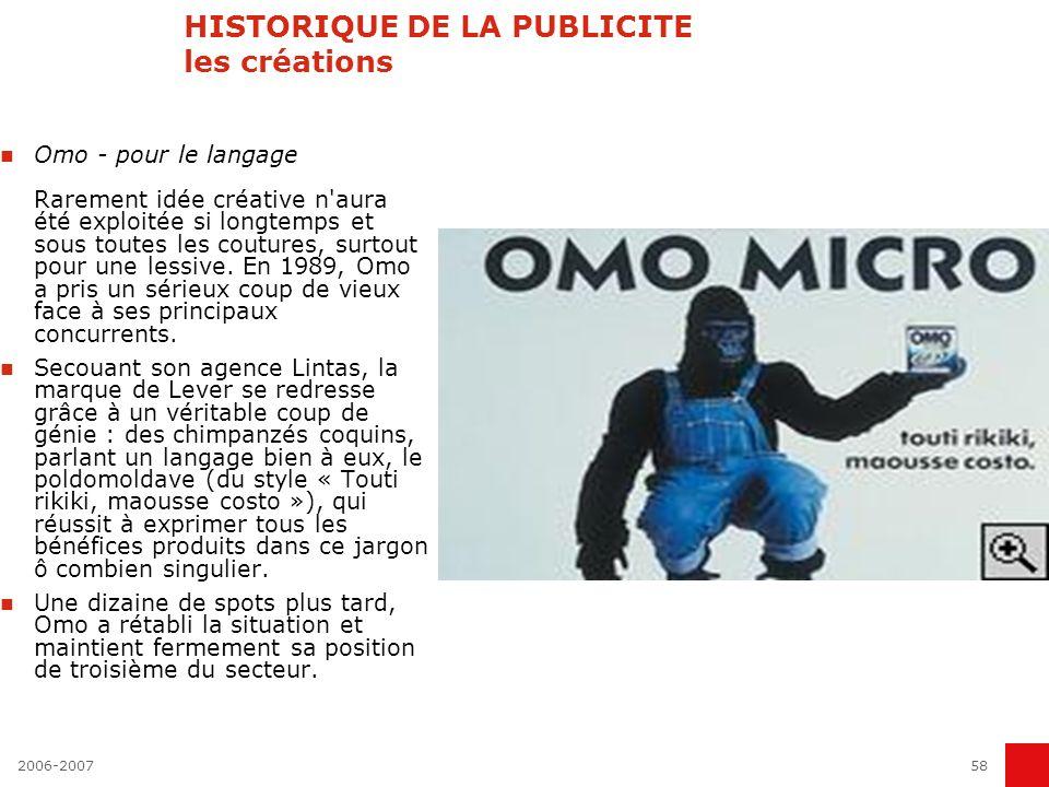 2006-200757 HISTORIQUE DE LA PUBLICITE les créations