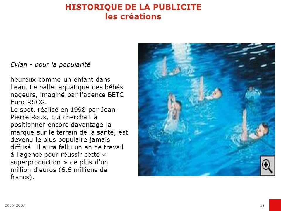 2006-200758 HISTORIQUE DE LA PUBLICITE les créations Omo - pour le langage Rarement idée créative n aura été exploitée si longtemps et sous toutes les coutures, surtout pour une lessive.