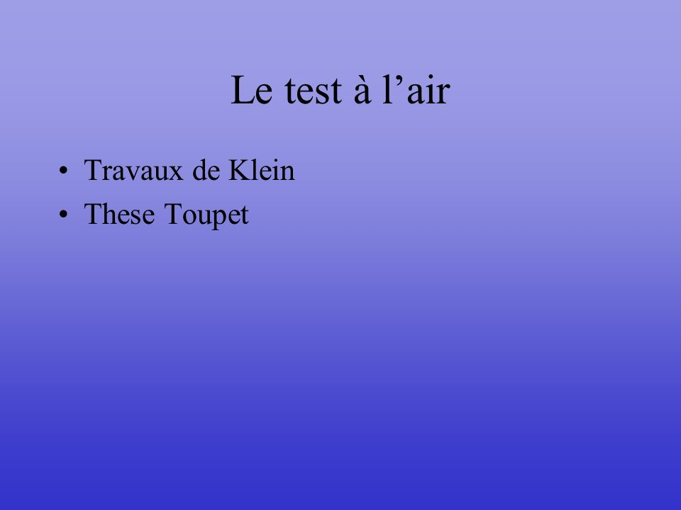 Le test à lair Travaux de Klein These Toupet