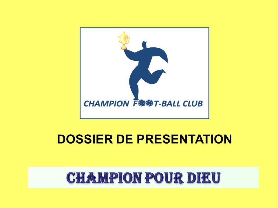 DOSSIER DE PRESENTATION