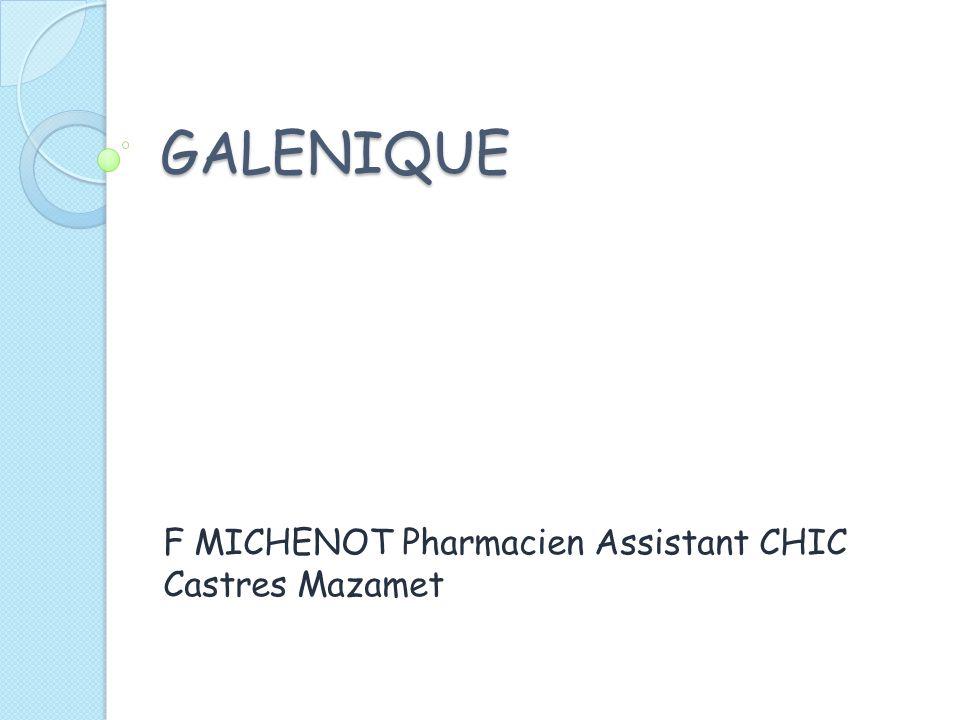 GALENIQUE F MICHENOT Pharmacien Assistant CHIC Castres Mazamet